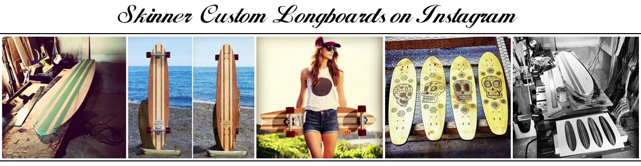 Skinner Custom Longboards